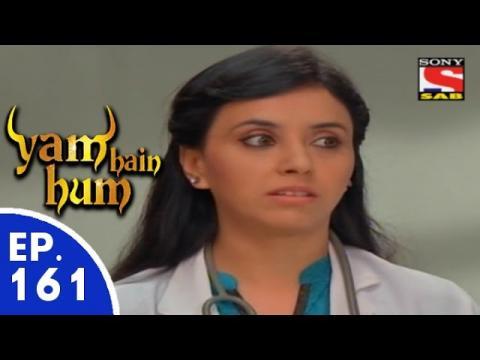 Yam Hain Hum - यम हैं हम - Episode 161 - 27th July, 2015