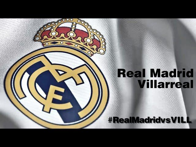 ONCE INICIAL / LINE-UP: Real Madrid - Villarreal