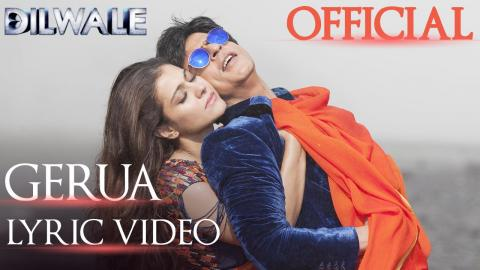 Dilwale – Gerua Lyric Video| Shah Rukh Khan| Kajol | SRK Kajol Official Lyric Video