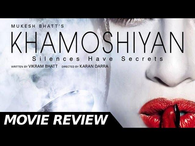 Khamoshiyan  - Full Movie Review | Sapna Pabbi | Ali Fazal | Bollywood Movies Reviews