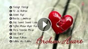 Broken Heart Bollywood Sad Songs Jukebox Break Up Songs Best Collection Every song fits the mood that it sets out to make, nothing out of place. broken heart bollywood sad songs