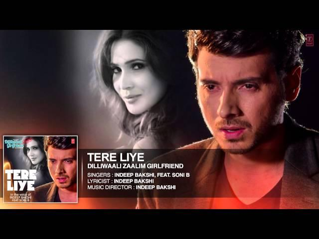 'Tere Liye' FULL AUDIO Song | Indeep Bakshi | Dilliwaali Zaalim Girlfriend | T-Series
