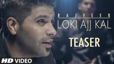 Rajveer: LOKI AAJ KAL (Song Teaser) | Releasing Tomorrow | T-Series Apnapunjab