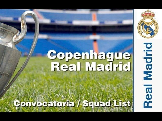 CONVOCATORIA / SQUAD LIST: Copenhagen-Real Madrid