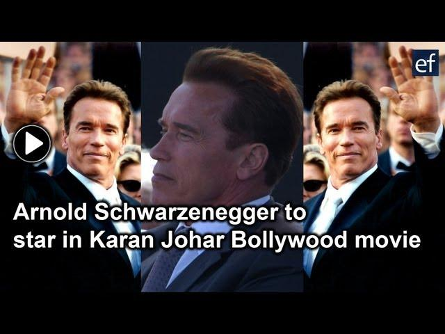 Arnold Schwarzenegger to star in Karan Johar Bollywood movie
