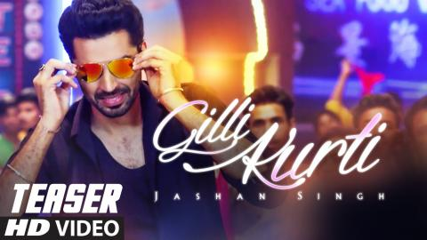 Jashan Singh : Gilli Kurti (Song Teaser) | Music By: Jaidev Kumar | Song Releasing Soon