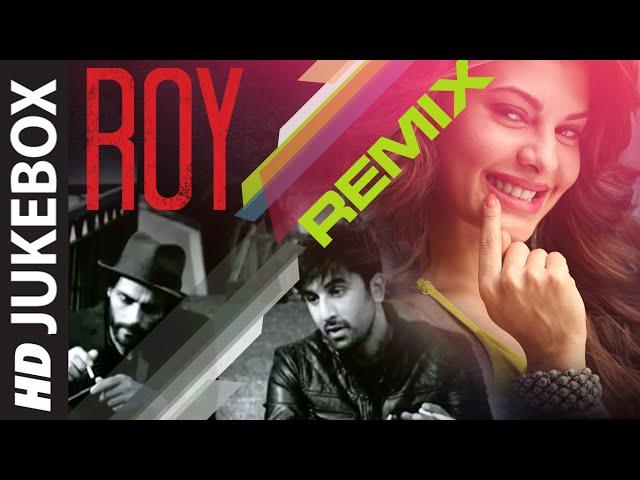 'Roy' REMIXES Full Audio JUKEBOX | T-Series | Releasing 13th February 2015