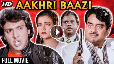 Aakhri Baazi Full Hindi Movie | Govinda, Mandakini