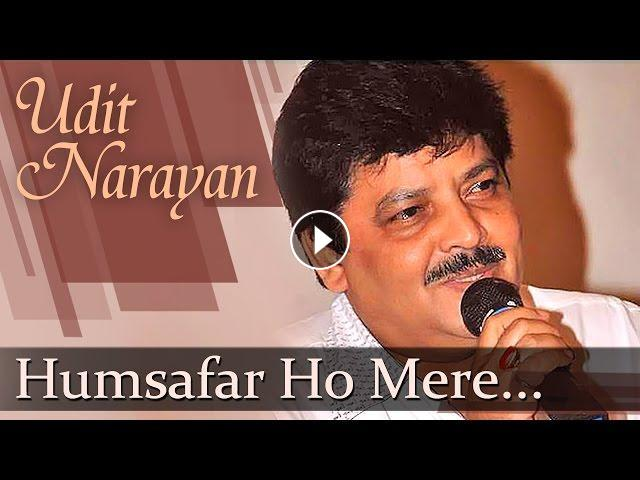 Humsafar Ho Mere (HD) - Udit Narayan Songs - Top Romantic Songs