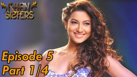 Khan Sisters - Episode 5 - Part 01