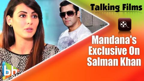 Salman Khan Is A Real Human Says Mandana Karimi