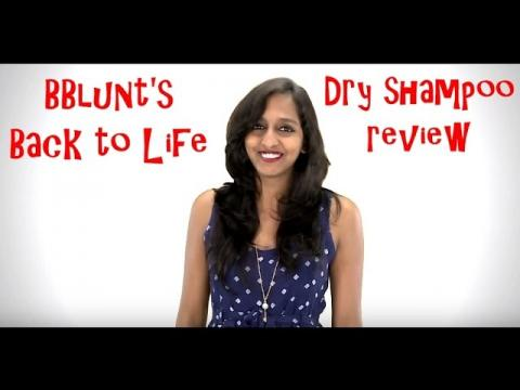 BBlunt's Back to Life Dry shampoo - A review and how to use it