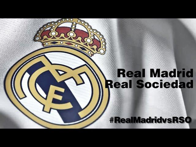 ONCE INICIAL / LINE-UP: Real Madrid - Real Sociedad