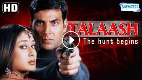 talaash   the hunt begins hd   akshay kumar   kareena