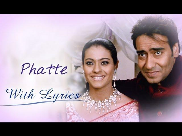 Phatte Song With Lyrics - U Me Aur Hum