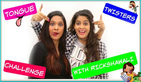 "Tongue Twisters Challenge with ""Rickshawali"""