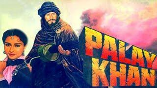 Palay Khan - Full Length Bollywood Action Hindi Movie