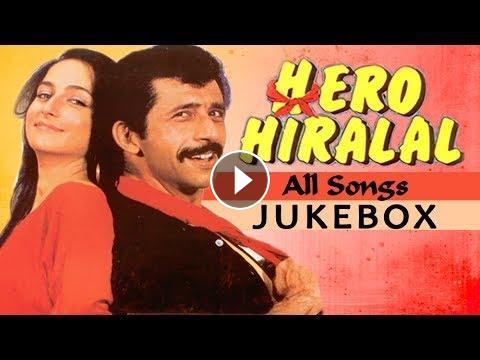 Hero Hiralal All Songs Jukebox Naseeruddin Shah Sanjana Kapoor Best Old Hindi Songs Ultimate rajesh khanna hit songs jukebox   best of bollywood old hindi songs. ह द मन र जन सम द य ava360
