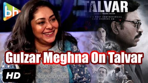 Gulzar | Meghna Gulzar Talks about Talvar Movie | Irrfan Khan | Konkona Sen Sharma