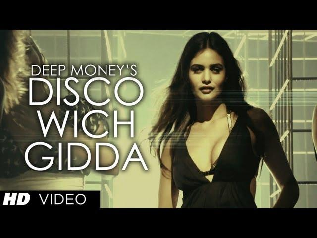 Disco Wich Gidda Tera Deep Money ft Ikka Full Video Song HD With Lyrics | Latest Punjabi Song 2013