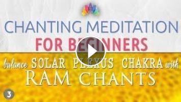 Chanting Meditation for Beginners | Solar Plexus Chakra