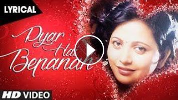Pyar Hai Bepanah Lyrical Video Song By Menka Mishra    T