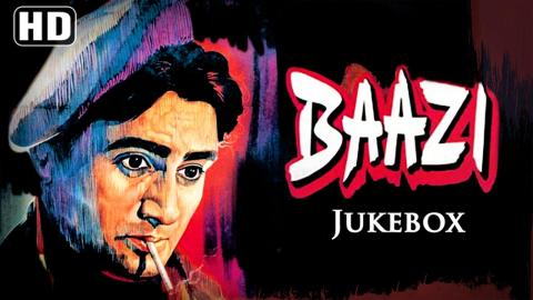 All Songs Of Baazi {HD} - Dev Anand - Geeta Bali - Kalpana Kartik - S. D. Burman Hits - Hindi Songs
