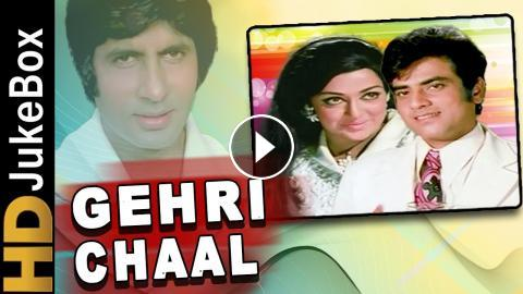 the Gehri Chaal full movie in hindi download