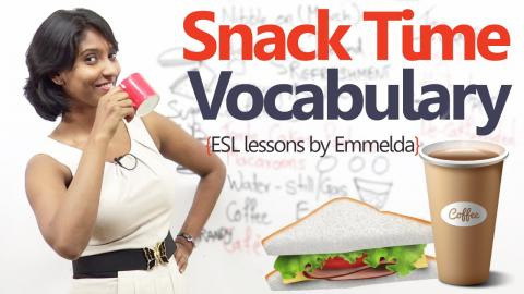Learn English - Snack Time Vocabulary  ( Free English & Grammar Lessons)