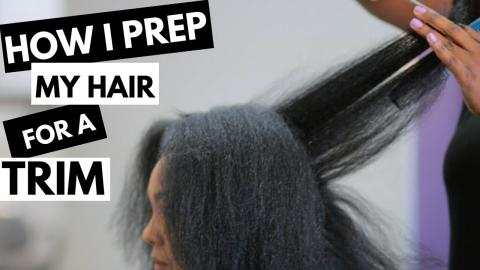 How I Prep My Natural Hair for a Trim + Hair Growth