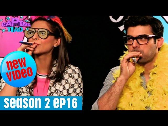 Captain Tiao Interviews Sonam Kapoor and Fawad Afzal Khan | Season 2 | Episode 16
