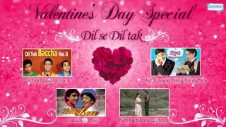 Valentines Special Day - Top 4 Hindi Love Movies - MP3 - Love Love Love - Dil Toh Bacha Hai ji