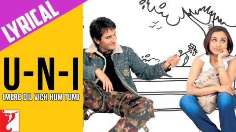 Lyrical - U-n-I (Mere Dil Vich Hum Tum) - Full Song with Lyrics - Hum Tum