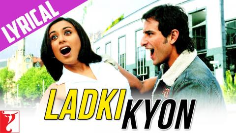 Ladki Kyon - Full Song with Lyrics - Hum Tum