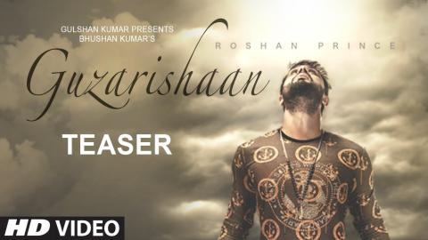 Roshan Prince: Guzarishaan (Song Teaser) New Punjabi Romantic Song 2015 | 24 Aug