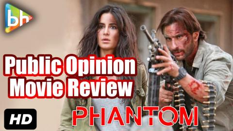 Phantom Review | First Day First Show | Public Opinion |