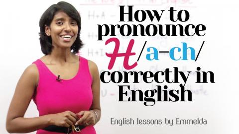 How to Pronounce 'H' correctly in English? – Improve English
