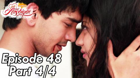 Yeh Hai Aashiqui - Episode 48 - Part 04