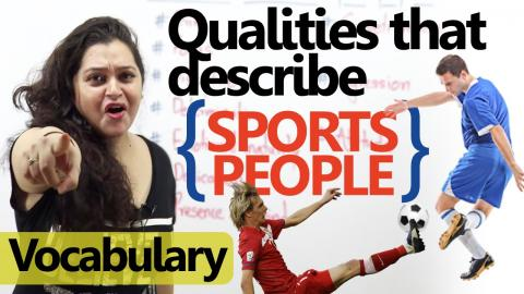 English Speaking Lessons - Qualities that describe Sports People